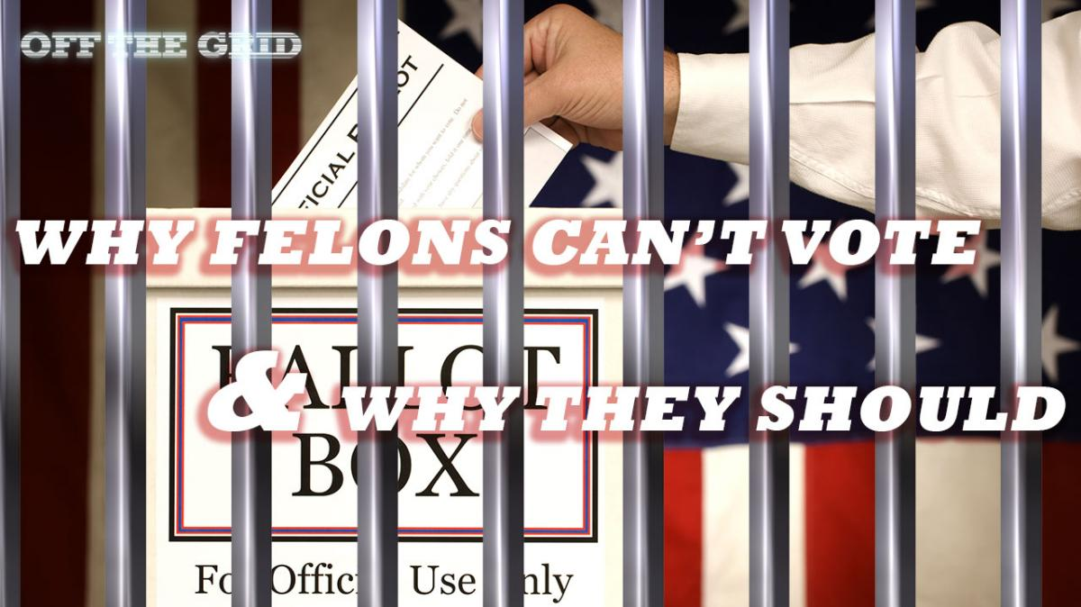 should felons be allowed to vote 2 essay Free essay: should felons be allowed to vote about 526 million people with a felony conviction are not allowed to vote in elections each state has its own.