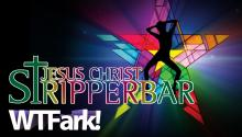 JESUS CHRIST STRIPPERBAR: Believers Spread Word At Strip Club - Just Like Jesus Would Do