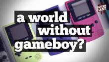 A World Without Gameboy