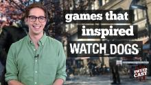 The Games that Inspired Watch_Dogs