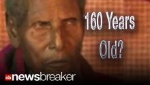 OLDEST PERSON EVER: Ethiopian Man Says He's 160 Years Old