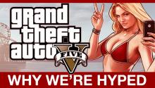 GTA V: Why We're Hyped!