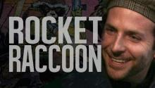 News Alert: Bradley Cooper IS Rocket Raccoon!