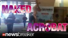CAUGHT ON TAPE: Nude Man Literally Does Back Flips, Scares Commuters in San Francisco