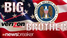 BIG BROTHER: U.S. Gov Obtained Millions of Verizon Customers Cell Phone Data