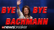 BYE-BYE BACHMANN: Rep. Michelle Bachmann Won't Run Again for House