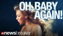 BREAKING: Beyonce Reportedly Pregnant Again!