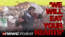 GRAPHIC: Syrian Rebel Filmed Eating Heart of Enemy Soldier