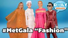 Met Gala Celebrity Fashion Fixes
