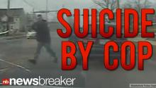GRAPHIC VIDEO: Suicide by Cop: Man With AK-47 Opens Fire on Police, Then Begs Them to Kill Him