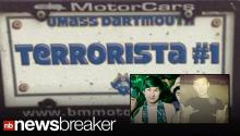 "NEW: 'Terrorista #1""; Ominous License Plate Belonging to Students Arrested in Connection With Boston Bombing"