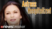 Oscar Winner Catherine Zeta-Jones Hospitalized; Under Treatment for Mental Disorder