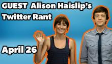 Guest Alison Haislip's Twitter Rant I DAILY REHASH