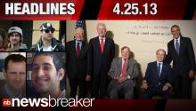 Newsbreaker Headlines for 4/25/2013