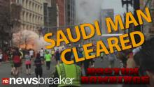 CNN: Saudi Man Cleared In Connection To Boston Bombings