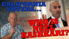 CALIFORNIA VOTERS: WHO IS NEEL KASHKARI?