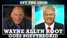 Wayne Allyn Root Goes #OffTheGrid