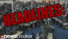 HEADLINES: April 1, 2013