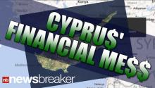 411 On Cyprus' Financial Mess In 45 Seconds