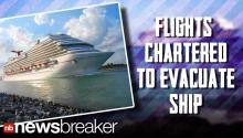 BREAKING: Carnival Chartering Flights To Evacuate Ship