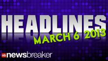 Headlines March 6, 2013