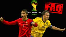 World Cup 2014 FAQ