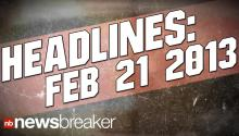NewsBreaker Headlines for Feb. 21, 2012