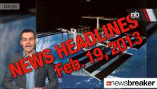 NewsBreaker Headlines for Feb. 19, 2013
