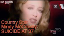 Country Star Mindy McCready Kills Dog; Self