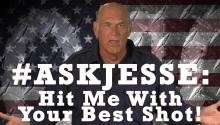 #AskJesse: Hit Me With Your Best Shot!