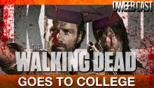 The Walking Dead Goes to College!