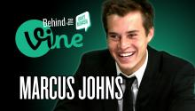 Behind the Vine with Marcus Johns