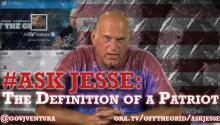 #AskJesse: The Definition of a Patriot