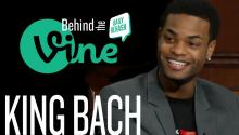 Behind the Vine with King Bach