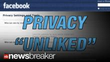 PRIVACY UNLIKED: Facebook Changes Privacy Setting; Now Anyone Can Look Up Online Profile