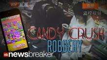 CANDY CRUSH ROBBERY: Store Clerk Plays Game on Phone While Held Up at Knife-Point
