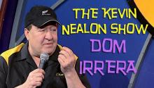 The Kevin Nealon Show - Dom Irrera