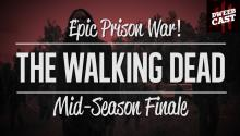 Prison Showdown! It's the The Walking Dead Mid-Season Finale!
