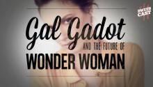 Gal Gadot and the Future of Wonder Woman!