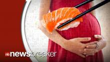 Experts Say More Fish is Beneficial for Pregnant Women; Still Warn Against Sushi