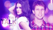 Jon Heder & Brittany Furlan on Tiny Tiny Talk Show