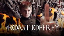 Epic 'Game of Thrones' Burns on 'Roast Joffrey' Day!