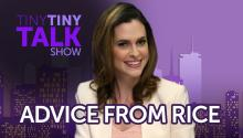Advice From Rice - Questions From Social Media - Tiny Tiny Talk Show