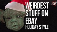 Weirdest Stuff on eBay: Holiday Style