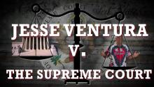 Jesse Ventura V. The Supreme Court