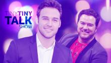 Ryan Guzman and Kevin Brueck on Tiny Tiny Talk Show