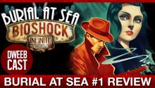 BioShock Infinite: Burial at Sea Review!