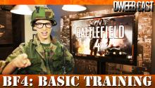 DweebCast's Battlefield 4 Basic Training