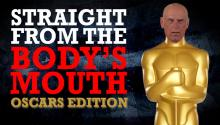 Jesse Ventura: Straight From the Body's Mouth, Oscars Edition