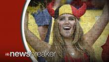 L'Oreal Severs Ties with 'Beautiful' Belgian World Cup Fan After Hunting Pictures Revealed